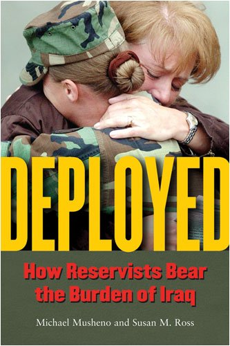 Deployed How Reservists Bear the Burden of Iraq  2008 edition cover