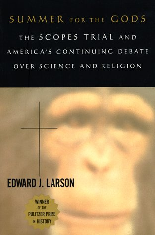 Summer for the Gods The Scopes Trial and America's Continuing Debate over Science and Religion  1997 edition cover