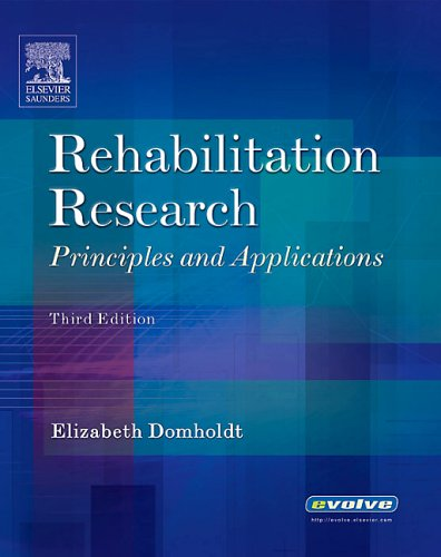 Rehabilitation Research Principles and Applications 3rd 2005 (Revised) edition cover