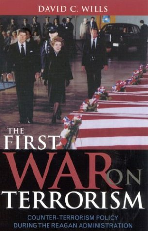 First War on Terrorism Counter-Terrorism Policy During the Reagan Administration  2003 9780742531291 Front Cover
