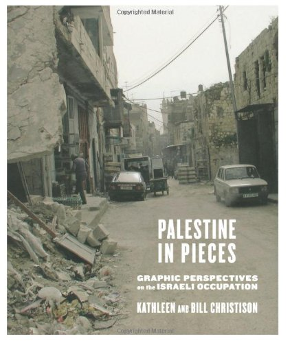Palestine in Pieces Graphic Perspectives on the Israeli Occupation  2009 9780745329291 Front Cover