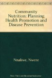 Community Nutrition Planning Health Promotion and Disease Prevention 2nd 2013 edition cover