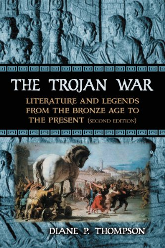 Trojan War Literature and Legends from the Bronze Age to the Present 2nd 2013 (Revised) edition cover