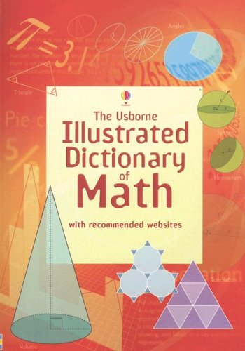 Usborne Illustrated Dictionary of Math   2007 edition cover