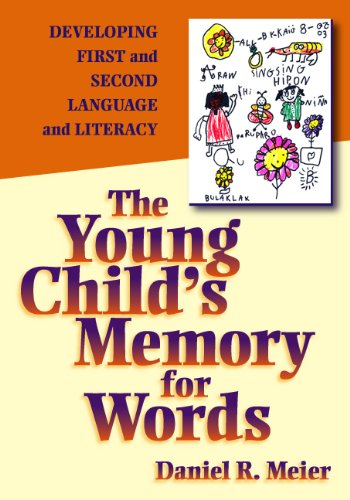 Young Child's Memory for Words Developing First and Second Language and Literacy  2004 edition cover