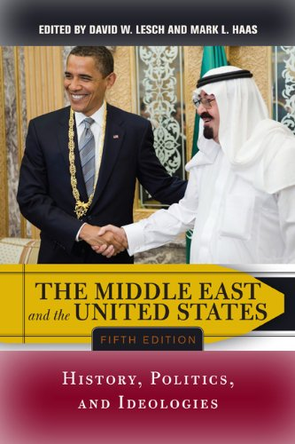 Middle East and the United States History, Politics, and Ideologies 5th 2012 edition cover