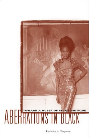Aberrations in Black Toward a Queer of Color Critique  2003 edition cover