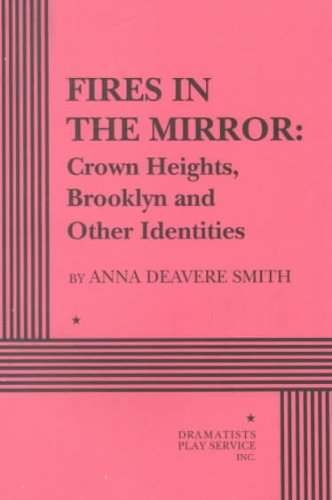 Fires in the Mirror Crown Heights and Other Identities  1997 edition cover