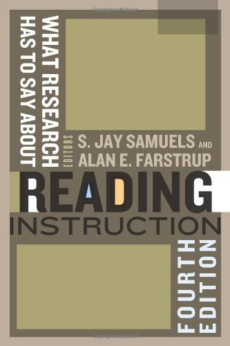 What Research Has to Say about Reading Instruction  4th 2011 edition cover