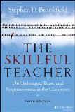 Skillful Teacher On Technique, Trust, and Responsiveness in the Classroom 3rd 2015 edition cover