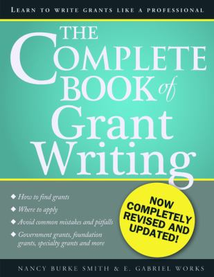 Complete Book of Grant Writing Learn to Write Grants Like a Professional 2nd 2012 edition cover