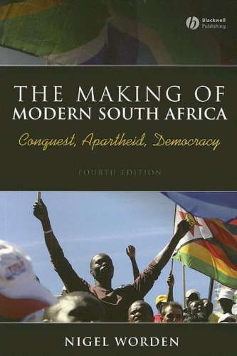 Making of Modern South Africa Conquest, Apartheid, Democracy 4th 2007 (Revised) 9781405154291 Front Cover