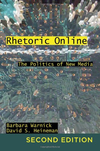 Rhetoric Online The Politics of New Media 2nd 2012 (Revised) edition cover