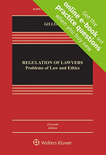 Regulation of Lawyers: Problems of Law and Ethics  2017 9781454891291 Front Cover
