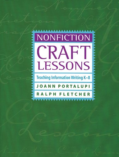 Nonfiction Craft Lessons Teaching Information Writing K-8  2001 edition cover