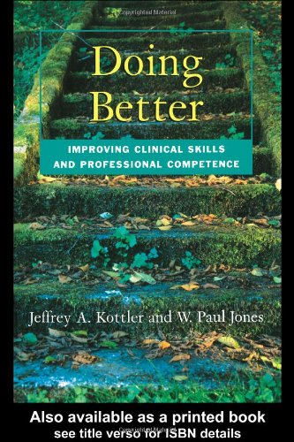 Doing Better Improving Clinical Skills and Professional Competence  2003 edition cover
