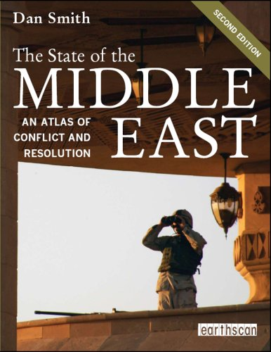The State of the Middle East: An Atlas of Conflict and Resolution, Second Edition  2008 edition cover
