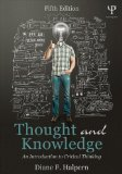 Thought and Knowledge An Introduction to Critical Thinking 5th 2014 (Revised) edition cover