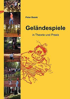 Gel�ndespiele in Theorie und Praxis N/A 9783839140291 Front Cover