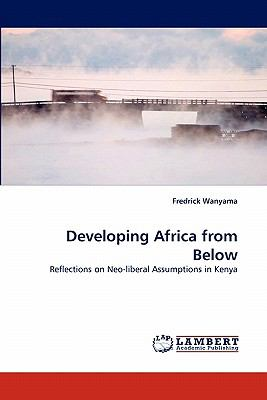 Developing Africa from Below  N/A 9783843352291 Front Cover
