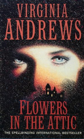 Flowers in the Attic (Dollanganger Family 1) N/A edition cover