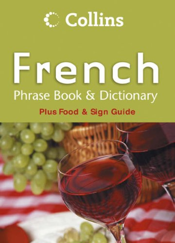 Collins French Phrase Book and Dictionary (Phrasebook & Dictionary) N/A edition cover