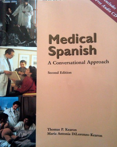 Medical Spanish A Conversational Approach 2nd 2000 9780030260292 Front Cover