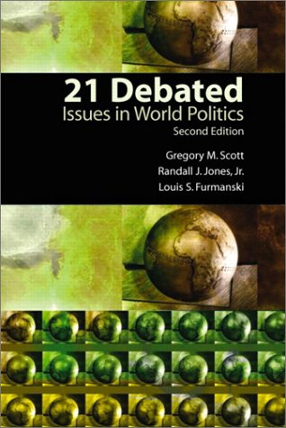 21 Debated Issues in World Politics 2nd 2004 edition cover