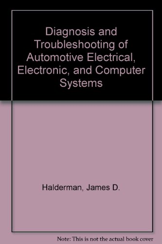 Diagnosis and Troubleshooting of Automotive Electrical, Electronic and Computer Science N/A 9780132087292 Front Cover