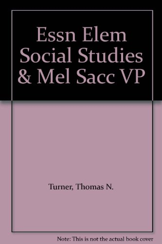 ESSN ELEM SOCIAL STUDIES and MEL SACC VP  3rd 2009 (Revised) 9780132793292 Front Cover