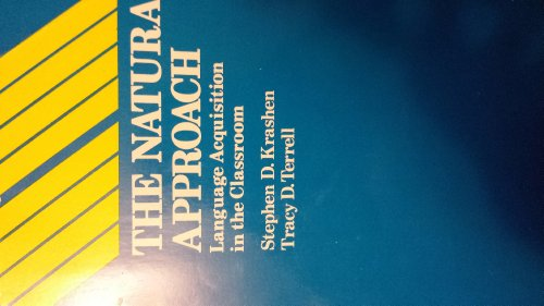 Natural Approach Language Acquisition in the Classroom N/A edition cover