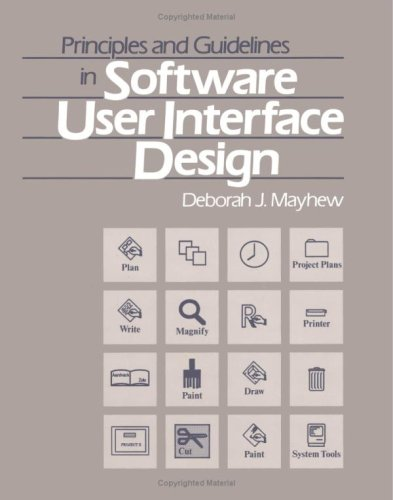 Principles and Guidelines in Software User Interface Design  1st 1992 9780137219292 Front Cover