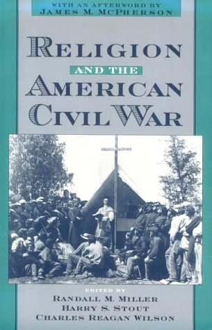Religion and the American Civil War   1998 9780195121292 Front Cover