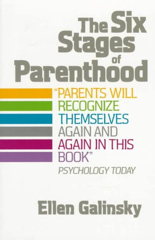 Six Stages of Parenthood  N/A 9780201105292 Front Cover