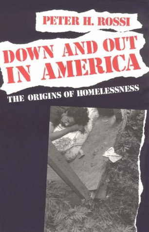 Down and Out in America The Origins of Homelessness  1989 edition cover