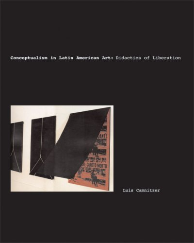 Conceptualism in Latin American Art Didactics of Liberation  2007 edition cover