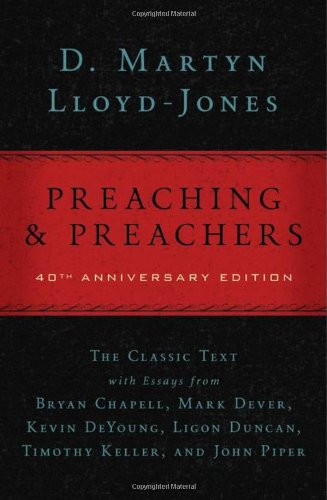Preaching and Preachers  40th 2011 edition cover