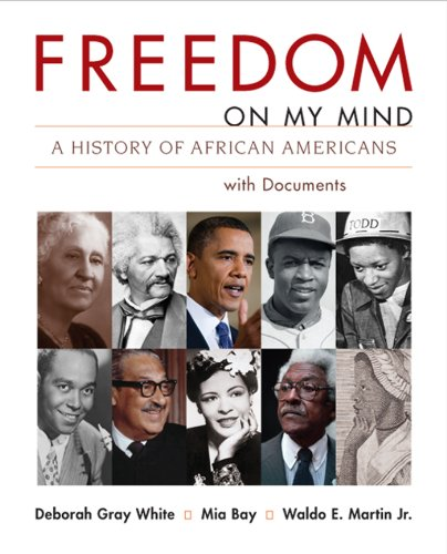 Freedom on My Mind A History of African Americans, with Documents  2013 (Teachers Edition, Instructors Manual, etc.) edition cover