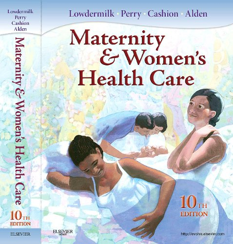 Maternity and Women's Health Care  10th 2011 9780323074292 Front Cover