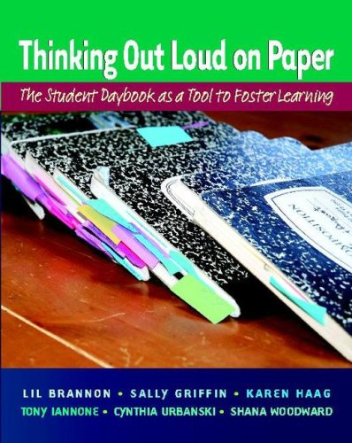 Thinking Out Loud on Paper The Student Daybook As a Tool to Foster Learning  2008 edition cover