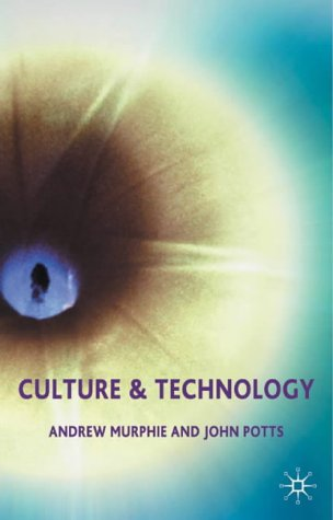 Culture and Technology   2003 (Revised) 9780333929292 Front Cover