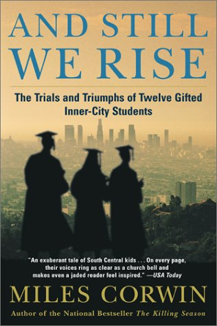 And Still We Rise The Trials and Triumphs of Twelve Gifted Inner-City Students N/A edition cover