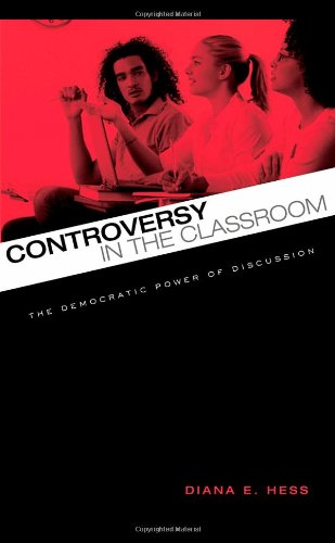 Controversy in the Classroom The Democratic Power of Discussion  2009 edition cover