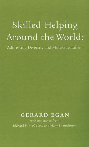 Skilled Helping Around the World Addressing Diversity and Multiculturalism  2006 edition cover