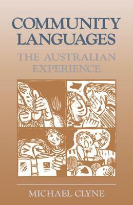 Community Languages The Australian Experience  1991 9780521397292 Front Cover