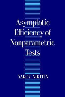 Asymptotic Efficiency of Nonparametric Tests   1995 9780521470292 Front Cover