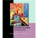 College Algebra Understanding Functions - A Graphing Approach  2004 9780534423292 Front Cover