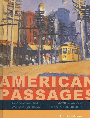 American Passages A History of the United States 4th 2009 9780547166292 Front Cover