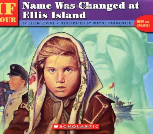 If Your Name Was Changed at Ellis Island   1993 9780590438292 Front Cover