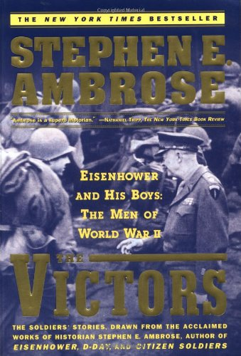 Victors Eisenhower and His Boys: The Men of World War II  1999 edition cover